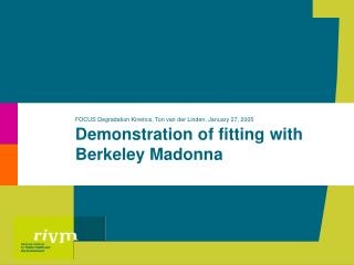 Demonstration of fitting with Berkeley Madonna