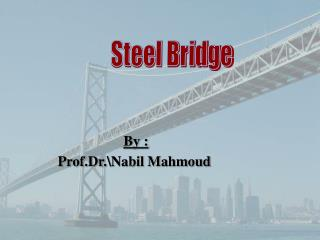 By :Prof.Dr.Nabil Mahmoud
