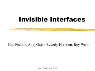 Invisible Interfaces