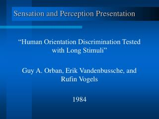 Sensation and Perception Presentation