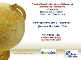 "Dal Programma LLP  a "" Erasmus+""   (Erasmus Plus 2014-2020 )"