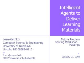 Intelligent Agents to Deliver Learning Materials