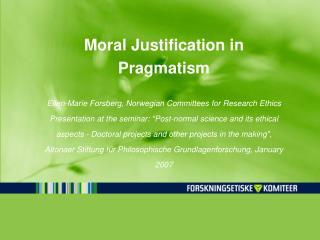 Moral Justification in Pragmatism