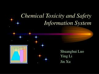 Chemical Toxicity and Safety Information System