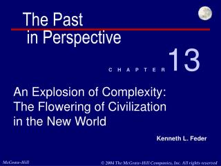 An Explosion of Complexity: The Flowering of Civilization in the New World
