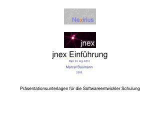 jnex Einführung