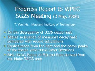 Progress Report to WPEC SG25 Meeting  (3 May, 2006)