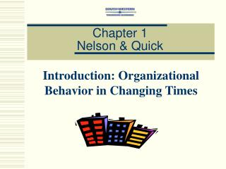 Chapter 1 Nelson & Quick