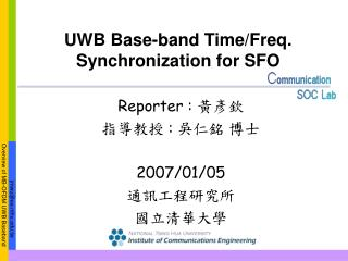 UWB Base-band Time/Freq. Synchronization for SFO