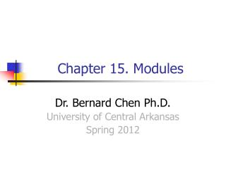Chapter 15. Modules