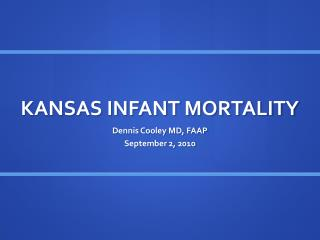 KANSAS INFANT MORTALITY