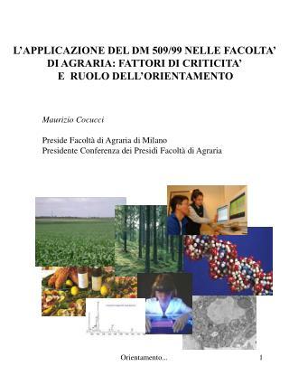 L'APPLICAZIONE DEL DM 509/99 NELLE FACOLTA'  DI AGRARIA: FATTORI DI CRITICITA'