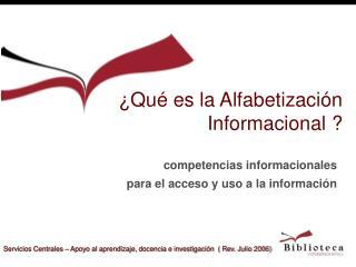 Qu  es la Alfabetizaci n   Informacional