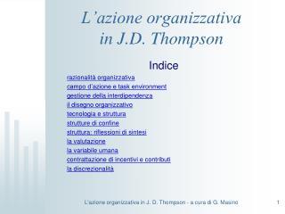 L'azione organizzativa  in J.D. Thompson
