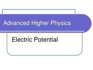 Advanced Higher Physics