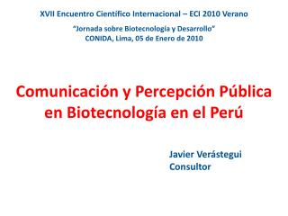 Comunicaci n y Percepci n P blica en Biotecnolog a en el Per