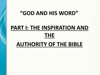 """GOD AND HIS WORD"""