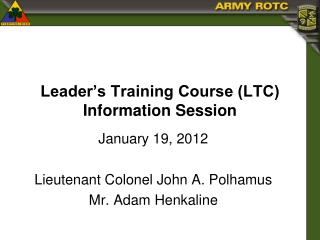 Leader's Training Course (LTC) Information Session