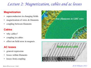 Lecture 2: Magnetization, cables and ac losses