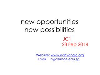 new opportunities  new possibilities