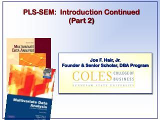 Joe F. Hair, Jr. Founder & Senior Scholar, DBA Program