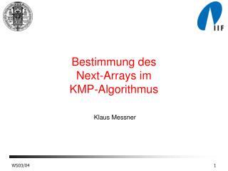 Bestimmung des  Next-Arrays im  KMP-Algorithmus