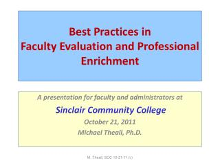 Best Practices in  Faculty Evaluation and Professional Enrichment
