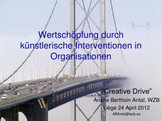 Wertschöpfung durch künstlerische Interventionen in Organisationen