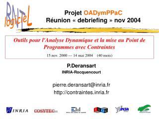Projet  OADymPPaC Réunion «debriefing» nov 2004