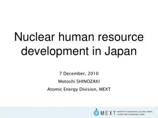 Nuclear human resource development in Japan