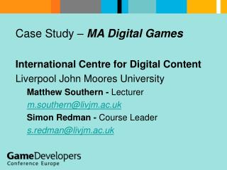 Case Study –  MA Digital Games