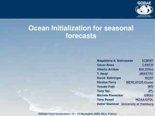 Ocean Initialization for seasonal forecasts