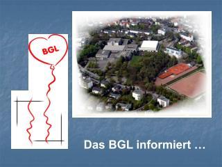 Das BGL informiert …