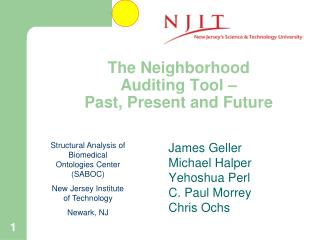 The Neighborhood Auditing Tool –  Past, Present and Future