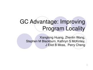 GC Advantage: Improving Program Locality