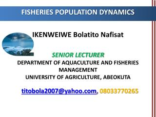 FISHERIES POPULATION DYNAMICS