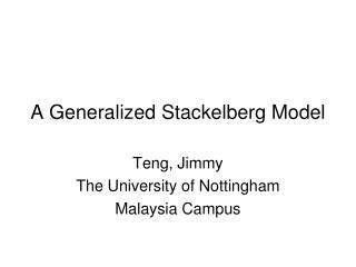 A Generalized Stackelberg Model