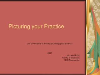 Picturing your Practice