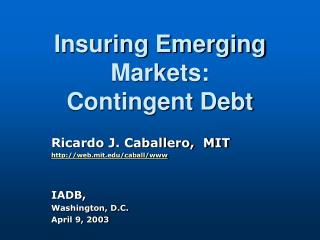 Insuring Emerging Markets: Contingent Debt