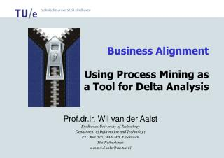 Business Alignment Using Process Mining as a Tool for Delta Analysis