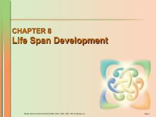CHAPTER 8 Life Span Development