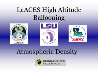 LaACES High Altitude Ballooning
