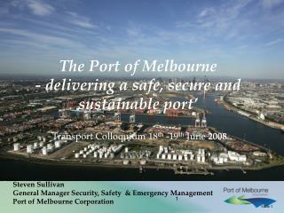 Steven Sullivan General Manager Security, Safety  & Emergency Management