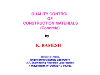 QUALITY CONTROL  OF  CONSTRUCTION MATERIALS (Concrete)