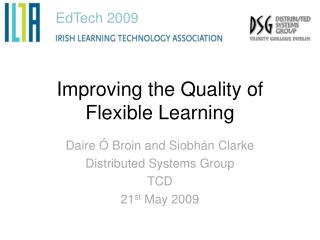 Improving the Quality of Flexible Learning