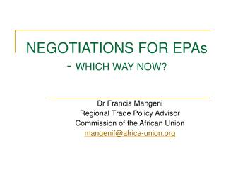 NEGOTIATIONS FOR EPAs -  WHICH WAY NOW?