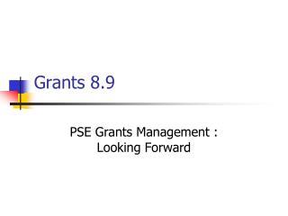 Grants 8.9