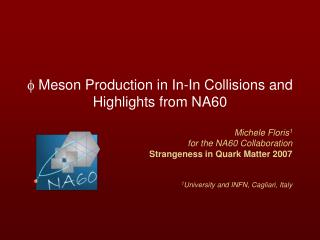 f  Meson Production in In-In Collisions and  Highlights from NA60