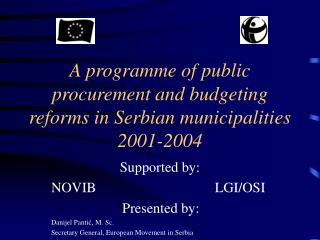 A programme of public procurement and budgeting reforms in Serbian municipalities 2001-2004