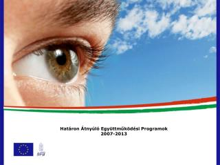 Határon Átnyúló Együttműködési Programok 2007-2013